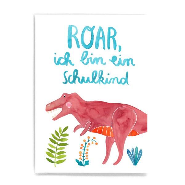 "Postkarte ""Roar, ich bin ein Schulkind"" (Dinosaurier) - Frau Ottilie"