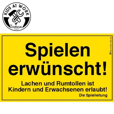 """Schild """"Spielen erwünscht!"""" 25x15cm (Originalgröße von Bauschildern)"""