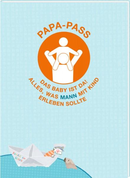 Papa-Pass - Das Baby ist da! Familie im Glück